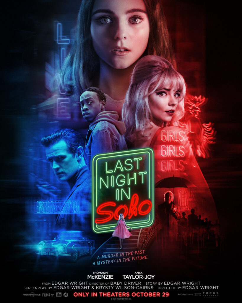 Last Night in Soho Edgar Wright Thomasin McKenzie Anya Taylor-Joy